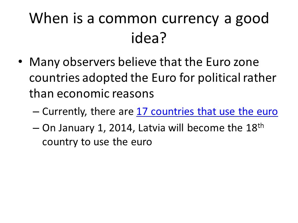When is a common currency a good idea.
