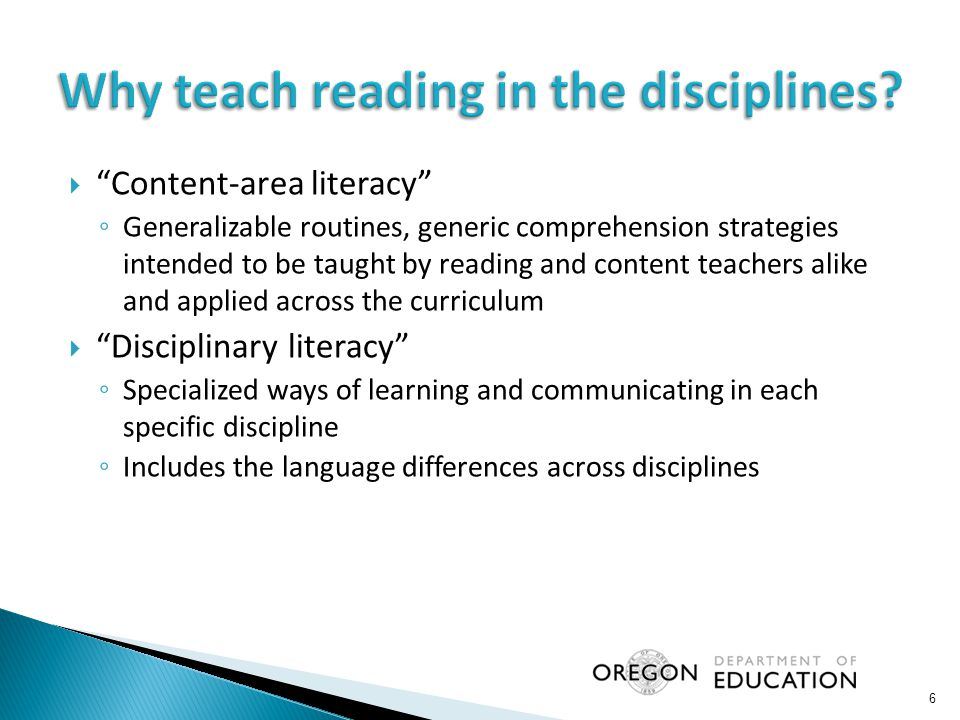 " ""Content-area literacy"" ◦ Generalizable routines, generic comprehension strategies intended to be taught by reading and content teachers alike and a"