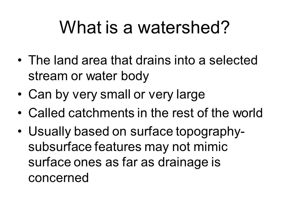 Watershed Factors that Affect Runoff Size- area of watershed Topography – slope of watershed –May include drainage density effects Shape of watershed Aspect of watershed Geology Soil Land cover