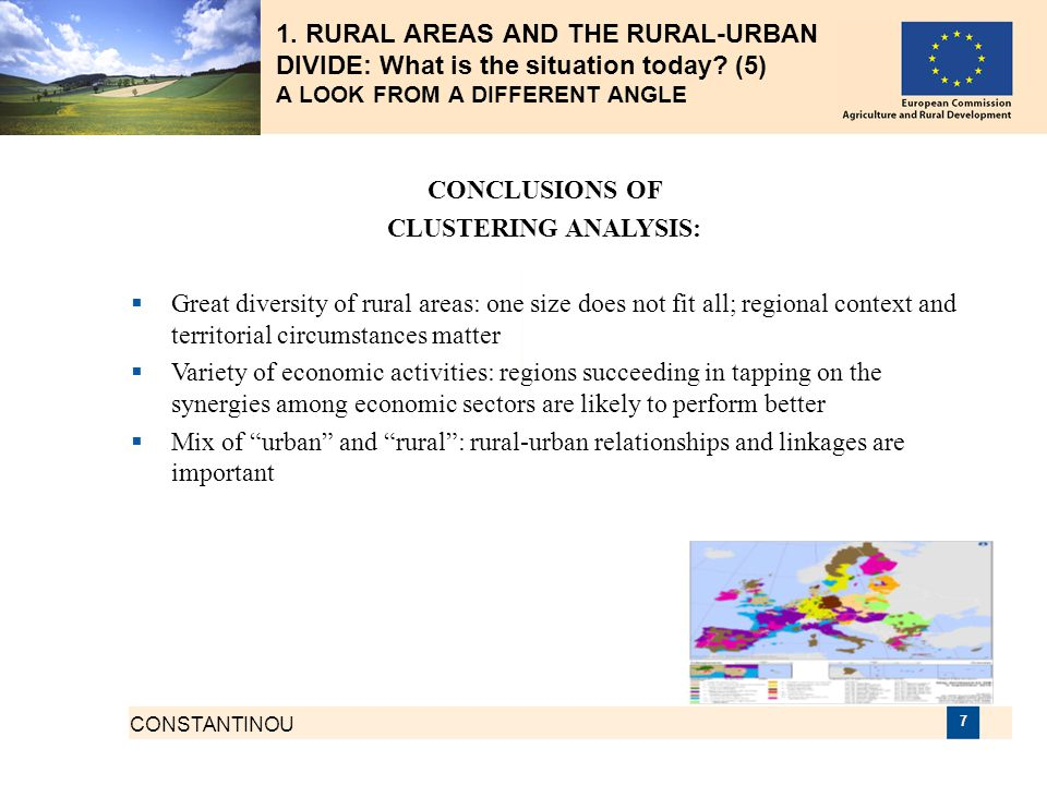 CONSTANTINOU 7 1. RURAL AREAS AND THE RURAL-URBAN DIVIDE: What is the situation today? (5) A LOOK FROM A DIFFERENT ANGLE CONCLUSIONS OF CLUSTERING ANA