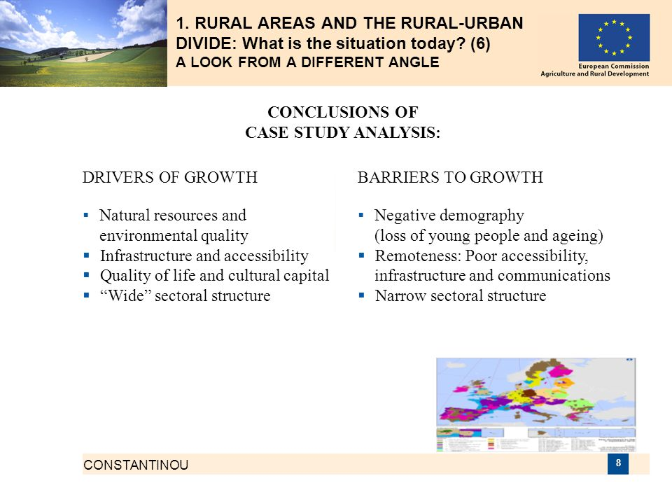 CONSTANTINOU 8 1. RURAL AREAS AND THE RURAL-URBAN DIVIDE: What is the situation today? (6) A LOOK FROM A DIFFERENT ANGLE CONCLUSIONS OF CASE STUDY ANA