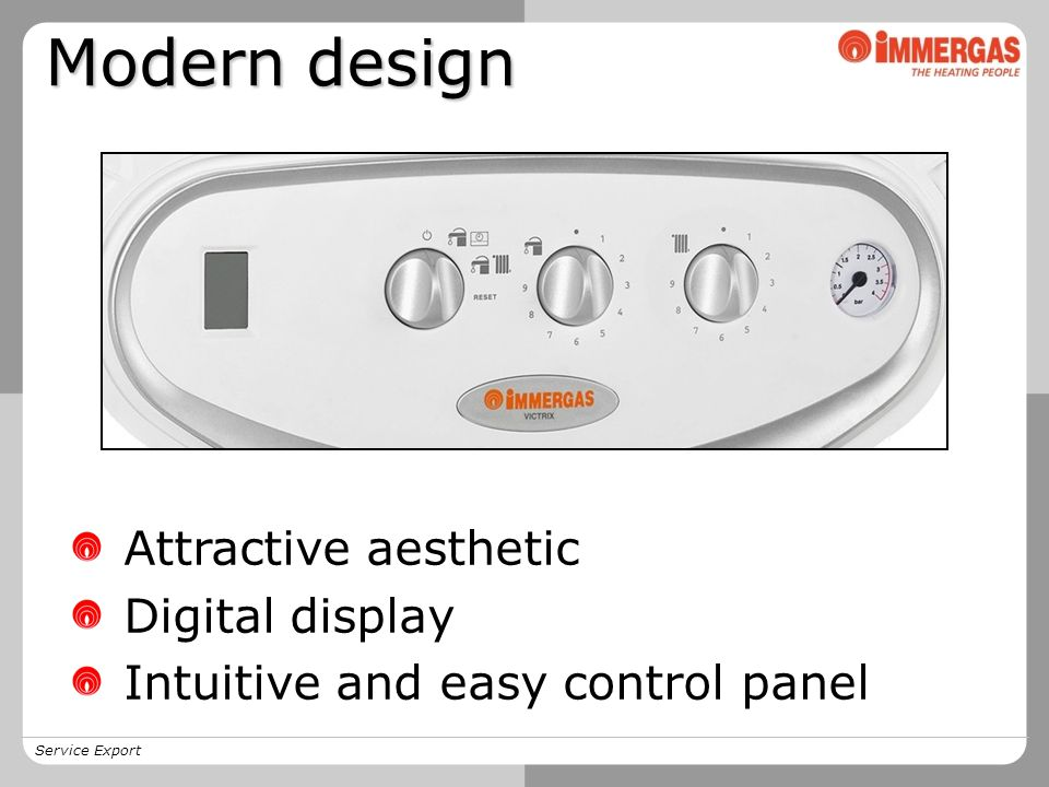 Service Export Attractive aesthetic Digital display Intuitive and easy control panel Modern design