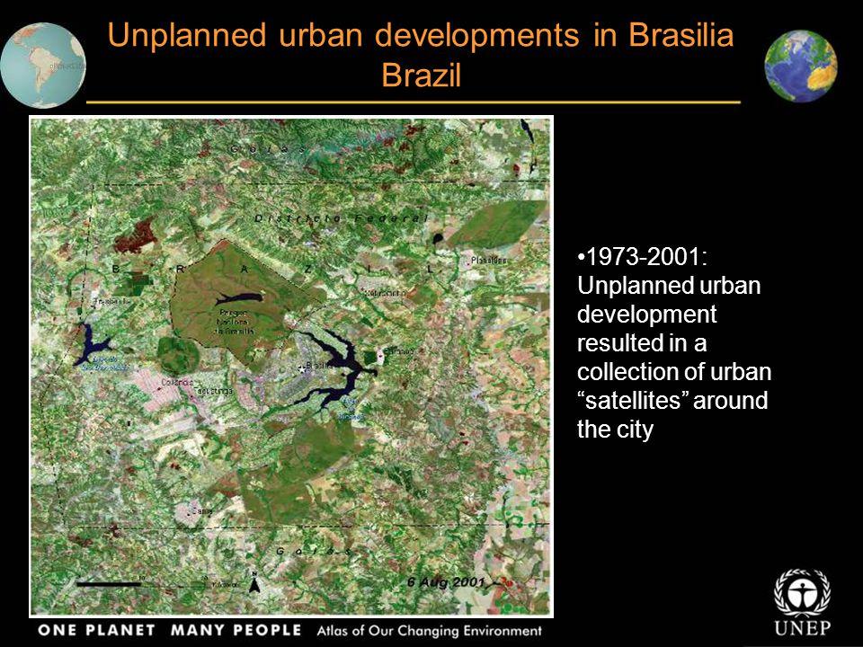 """Unplanned urban developments in Brasilia Brazil 1973-2001: Unplanned urban development resulted in a collection of urban """"satellites"""" around the city"""