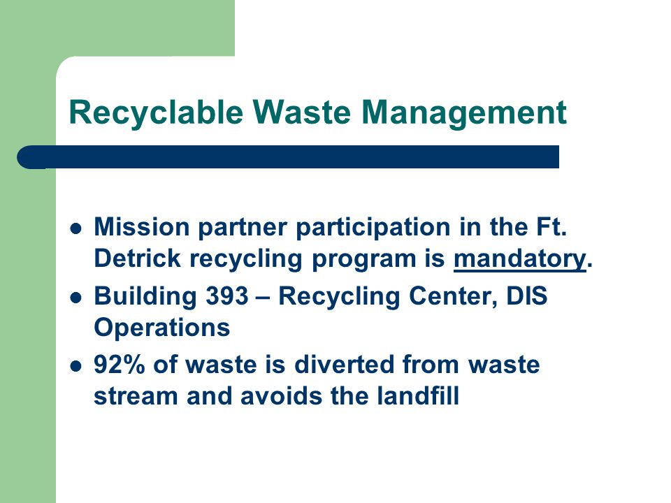 Recyclable Waste Management Mission partner participation in the Ft.