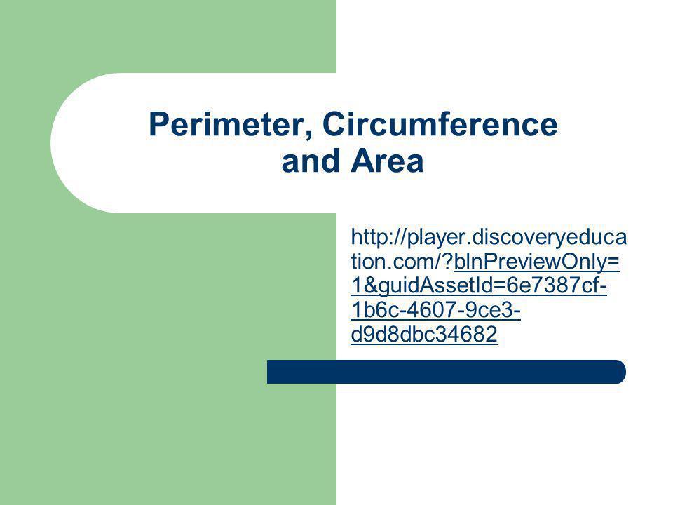 Perimeter and Circumference Perimeter : The distance around a geometric figure.