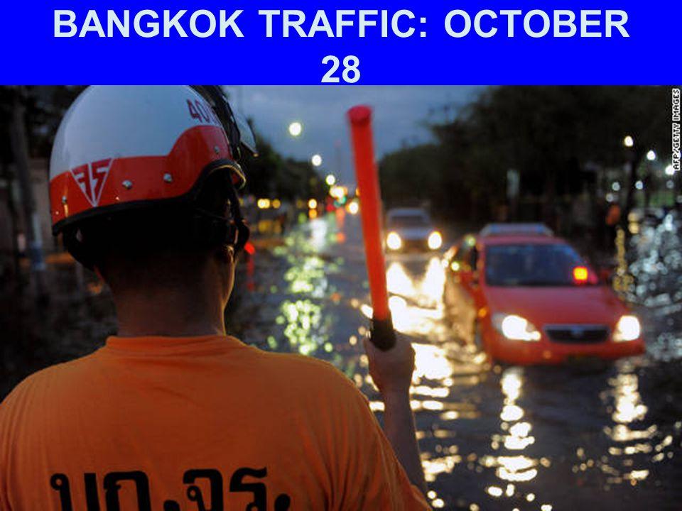 BANGKOK TRAFFIC: OCTOBER 28