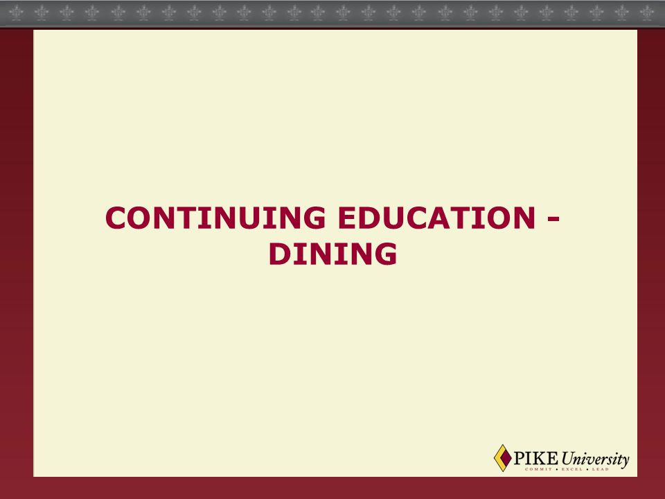 CONTINUING EDUCATION - DINING