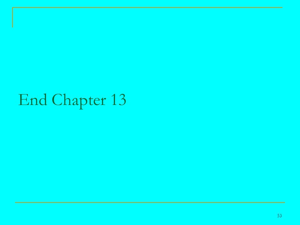 53 End Chapter 13