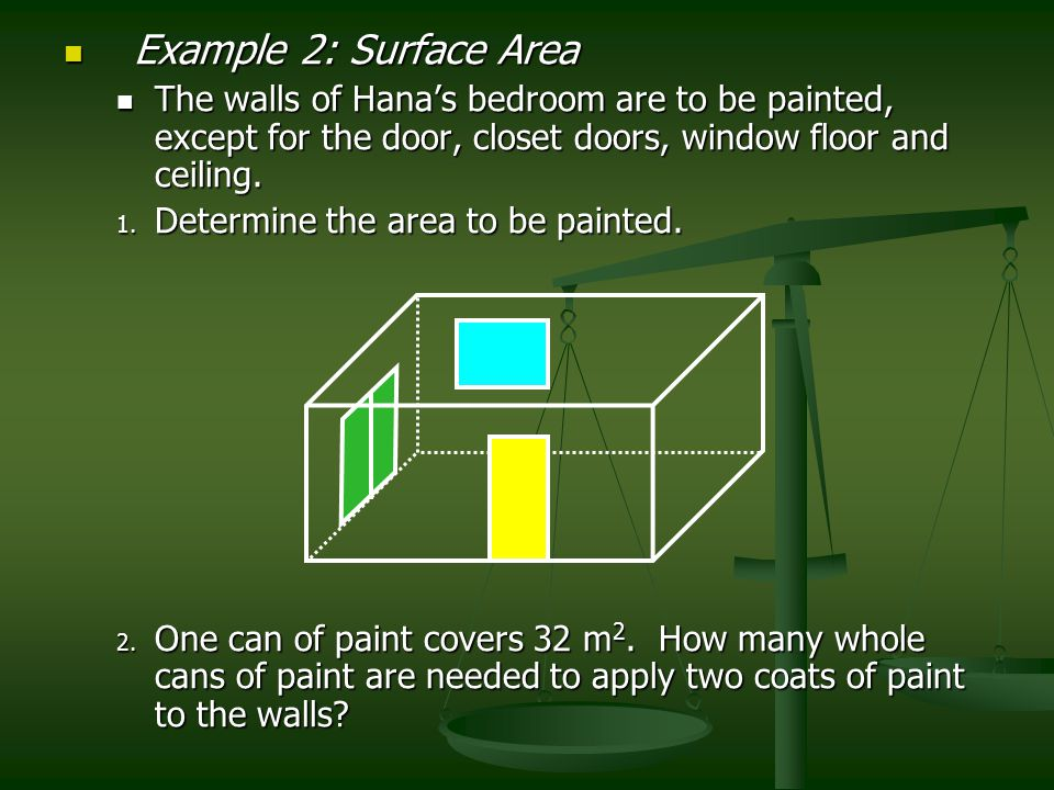 Example 3: Volume Example 3: Volume Hana would like to install an air conditioner in her bedroom.