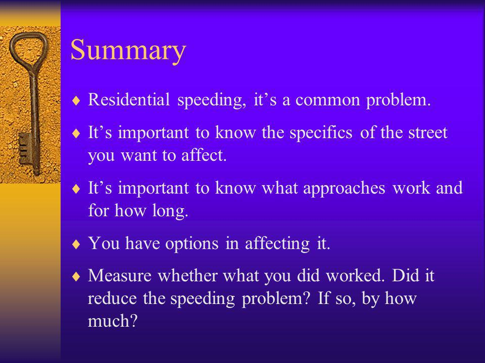 Summary  Residential speeding, it's a common problem.
