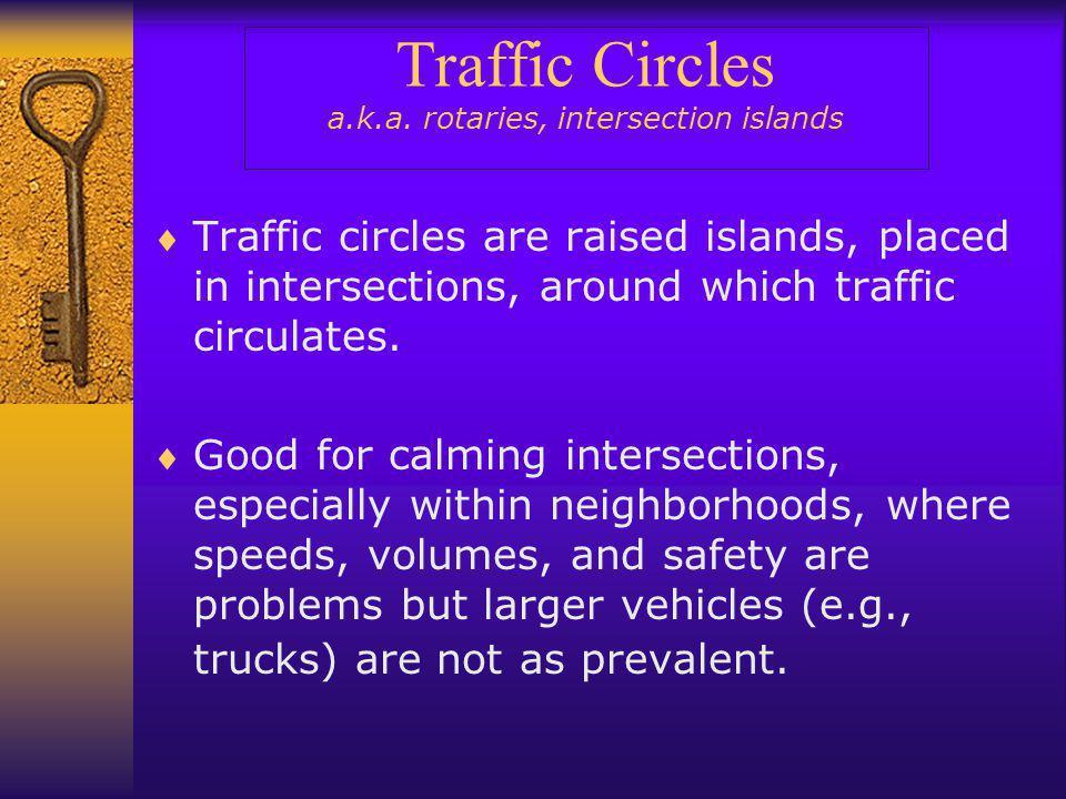 Traffic Circles a.k.a.