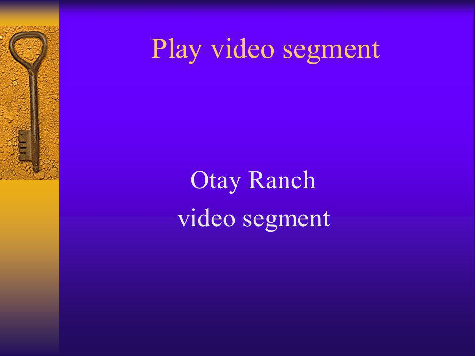 Play video segment Otay Ranch video segment