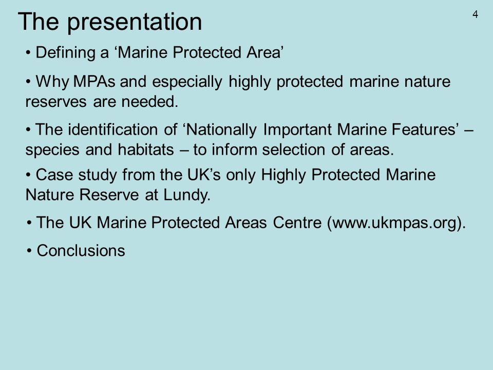 Defining a 'Marine Protected Area' (MPA) The draft Marine Bill sets out measures that will enable the establishment of Marine Conservation Zones in England and Wales.
