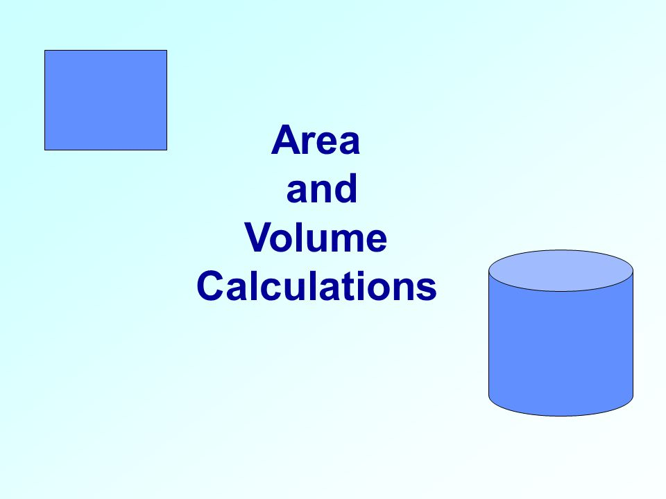 Area and Volume Calculations