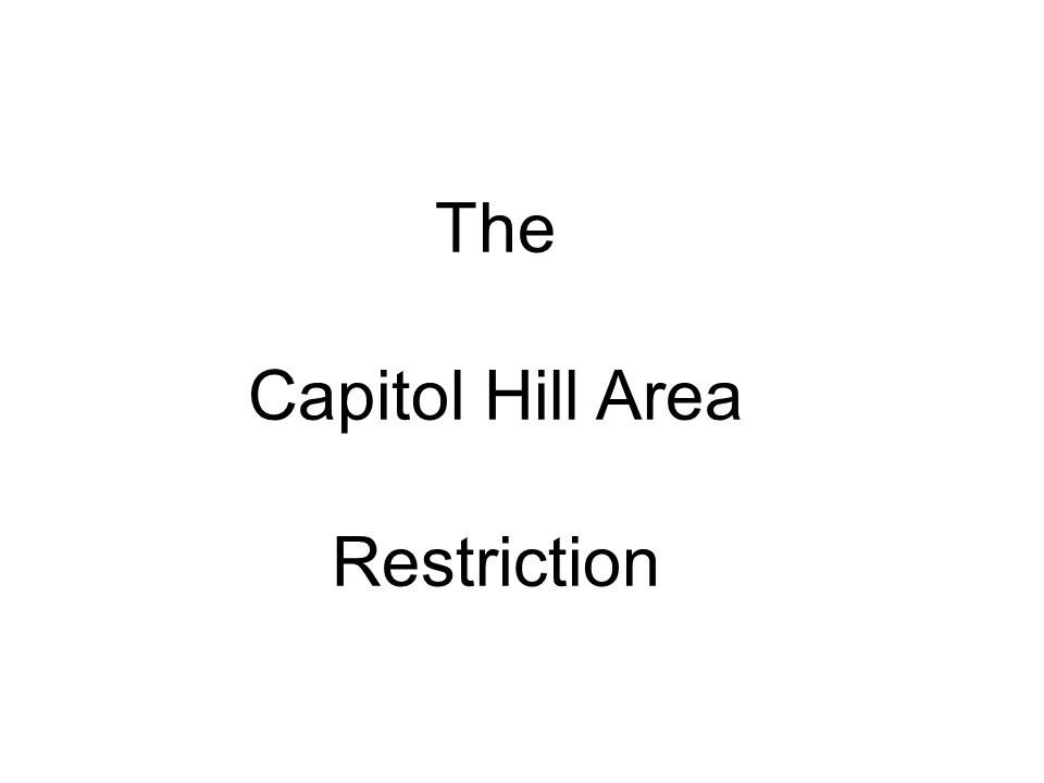 The Capitol Hill Area Restriction