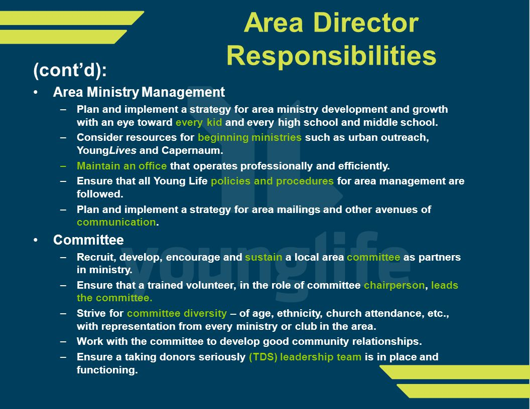 (cont'd): Area Ministry Management –Plan and implement a strategy for area ministry development and growth with an eye toward every kid and every high school and middle school.