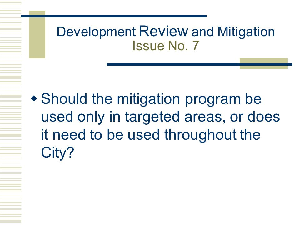 Development Review and Mitigation Issue No.