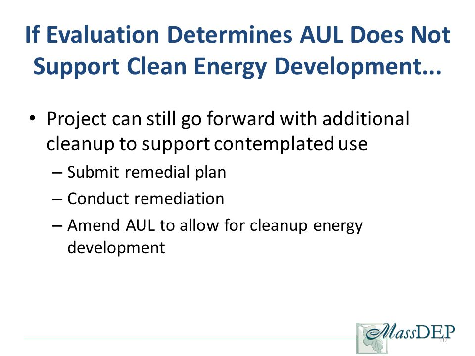 If Evaluation Determines AUL Does Not Support Clean Energy Development...