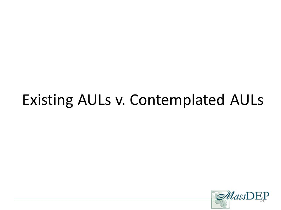 14 Existing AULs v. Contemplated AULs