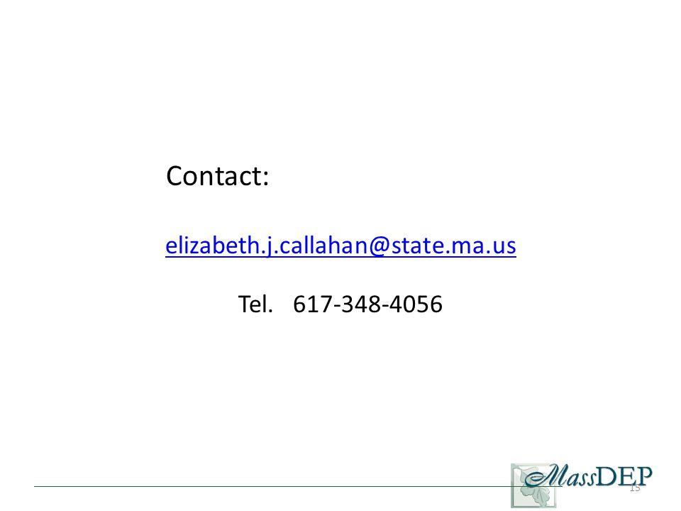 15 elizabeth.j.callahan@state.ma.us Tel. 617-348-4056 Contact: