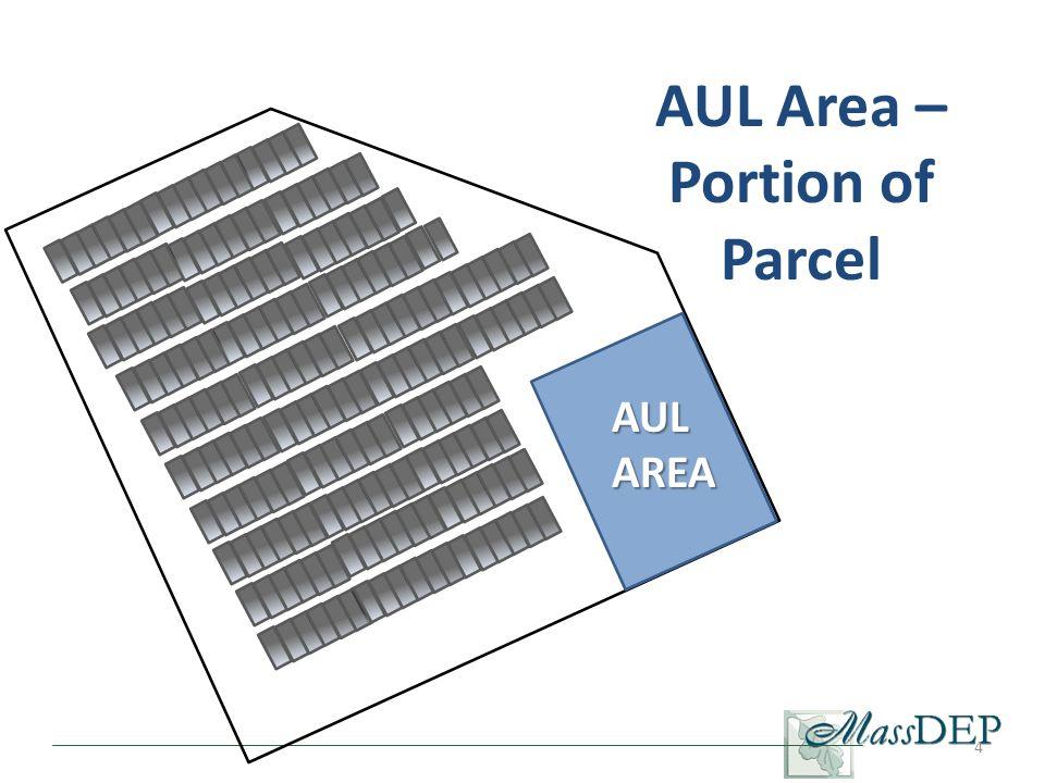 AUL Area – Portion of Parcel 4 AUL AREA