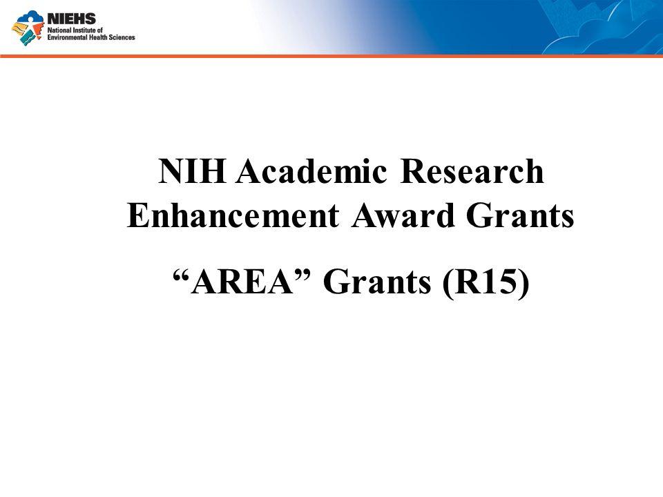 "NIH Academic Research Enhancement Award Grants ""AREA"" Grants (R15)"