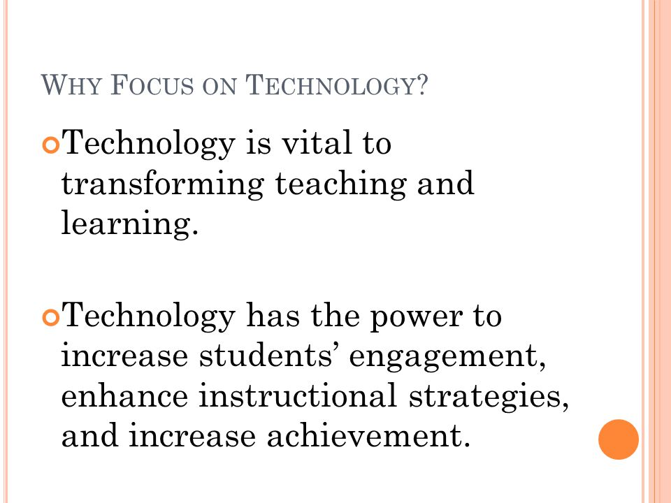 R OBERT M ARZANO, A NATIONAL LEADING EDUCATOR, DEFINES THE DIFFERENCE BETWEEN T ECHNOLOGY AND E DUCATIONAL T ECHNOLOGY Technology is electronic, digital, or multimedia tools used to achieve a goal more efficiently or effectively.