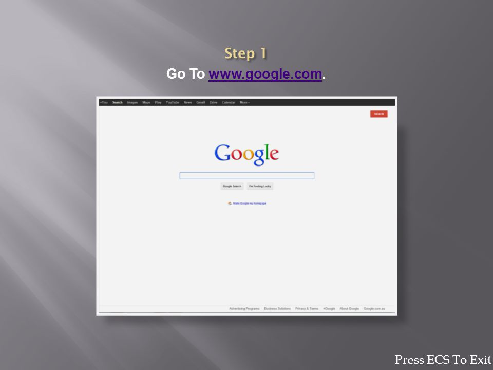 Go To www.google.com.www.google.com Press ECS To Exit