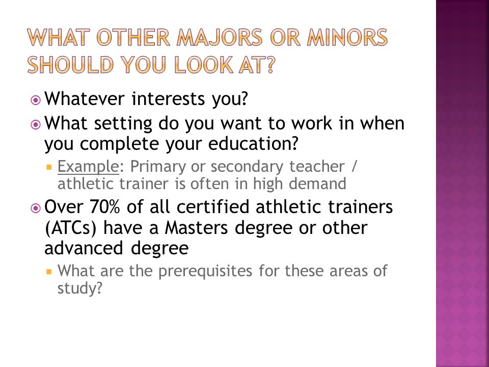  Whatever interests you.  What setting do you want to work in when you complete your education.