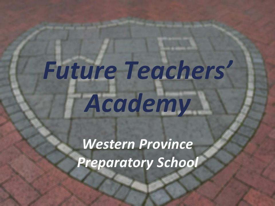 Future Teachers' Academy Western Province Preparatory School