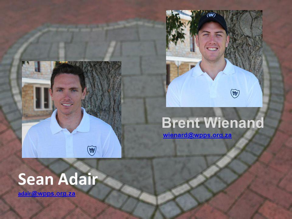 Sean Adair adair @wpps.org.za Brent Wienand wienard@wpps.org.za