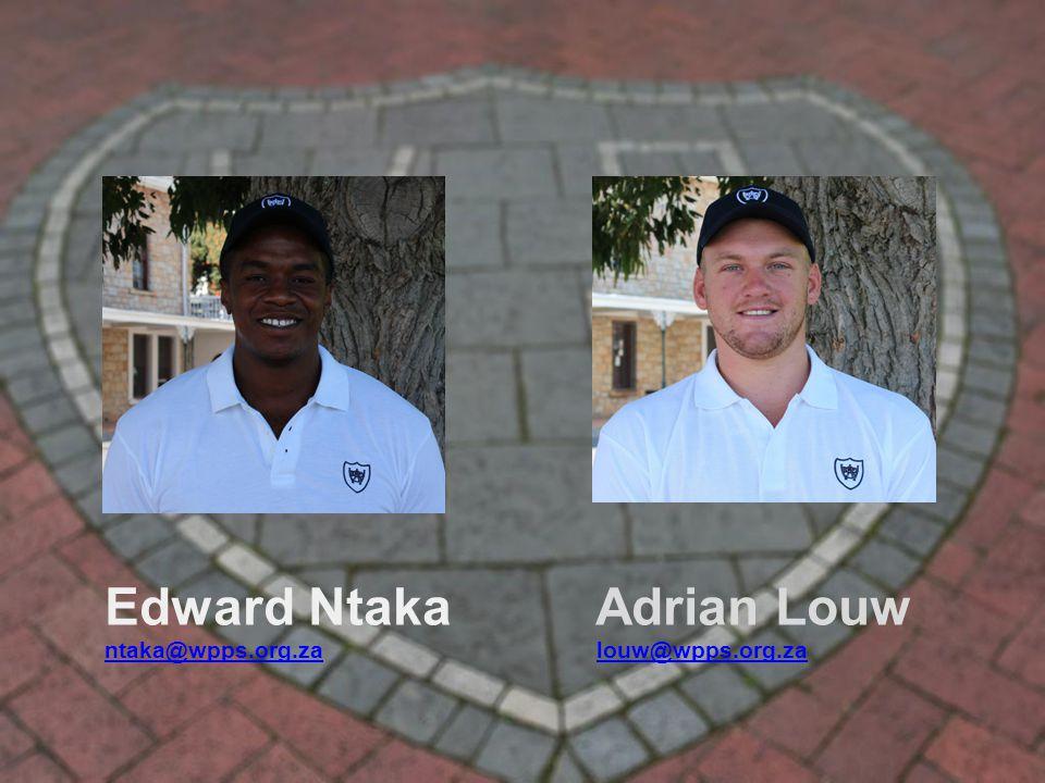 Edward Ntaka Adrian Louw ntaka@wpps.org.zantaka@wpps.org.za louw@wpps.org.zalouw@wpps.org.za