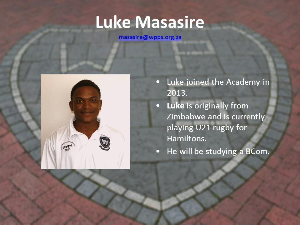 Luke Masasire masasire@wpps.org.za masasire@wpps.org.za Luke joined the Academy in 2013.