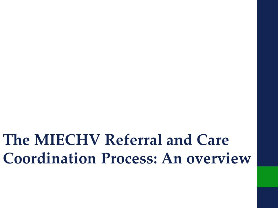 The MIECHV Referral and Care Coordination Process: An overview