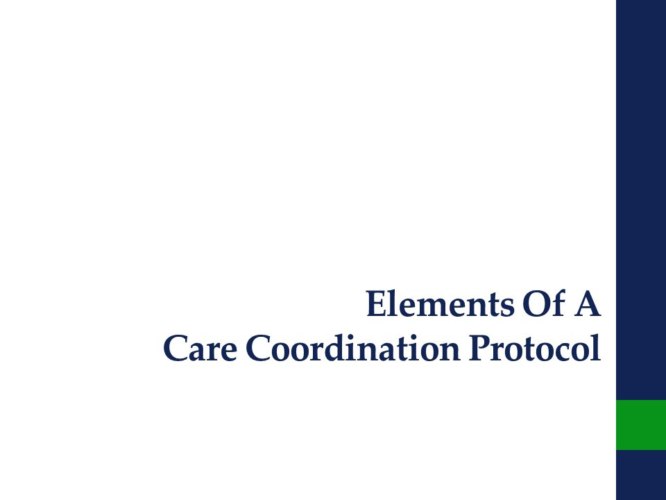 Elements Of A Care Coordination Protocol
