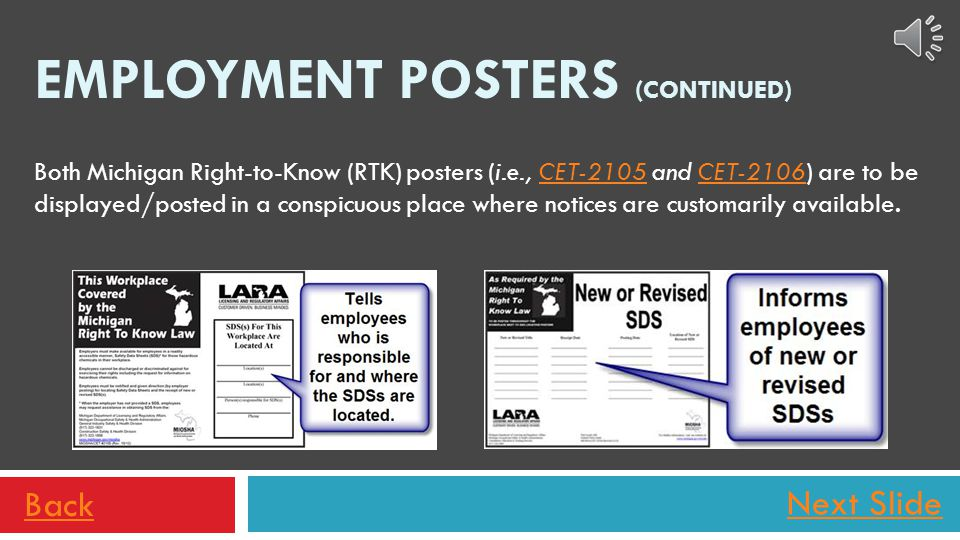 Next Slide The second poster (CET-2106) informs employees of any changes recently made to one or more SDSs. The employer is required to notify employe