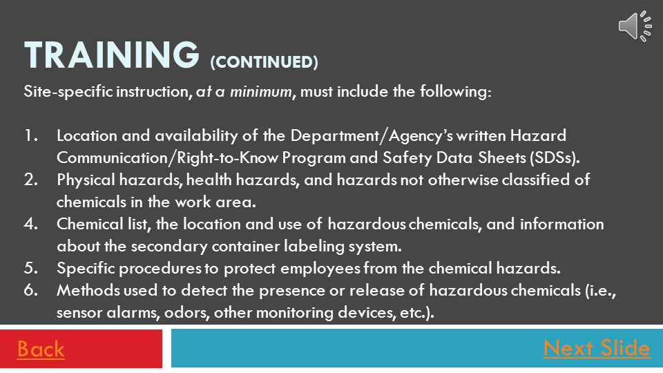 Next Slide This Hazard Communication/GHS Update, in itself, does not fulfill the required training component.