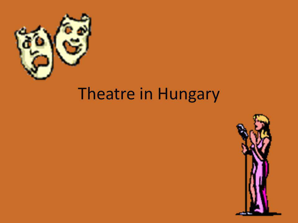 Theatre in Hungary