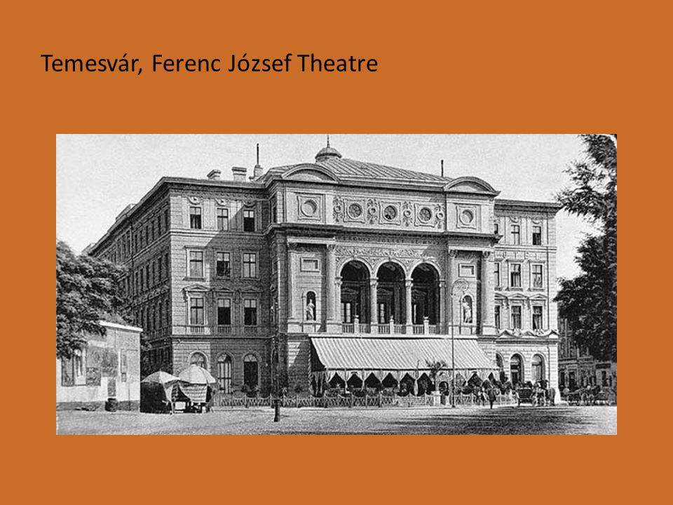 Temesvár, Ferenc József Theatre
