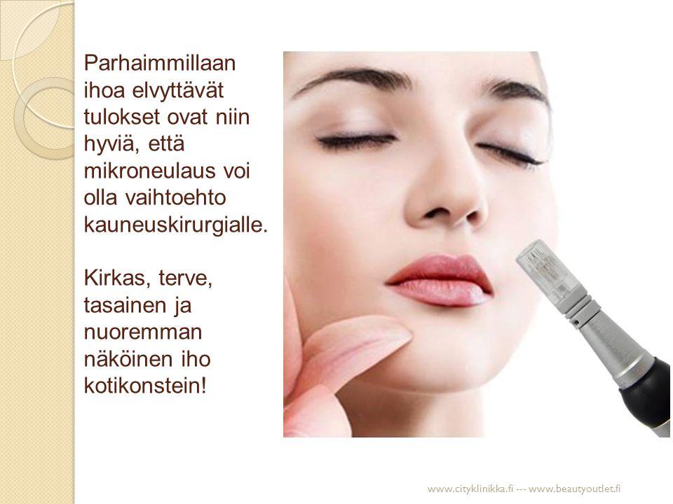 Tuloksia.Mikroneulauksella hoidetaan arpia, selluliittia sekä ikääntyvää tai couperoottista ihoa.