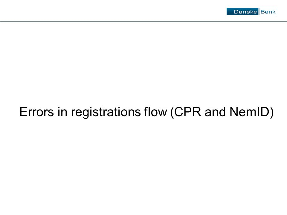 Errors in registrations flow (CPR and NemID)