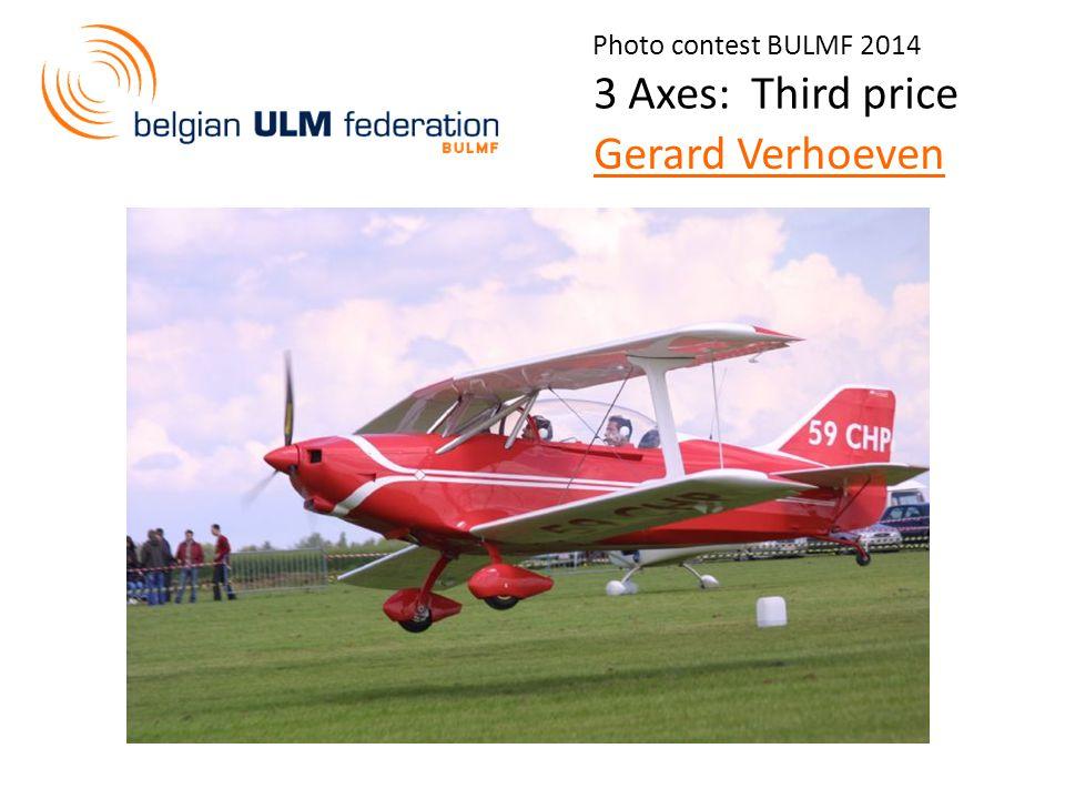 Photo contest BULMF 2014 3 Axes: Third price Gerard Verhoeven