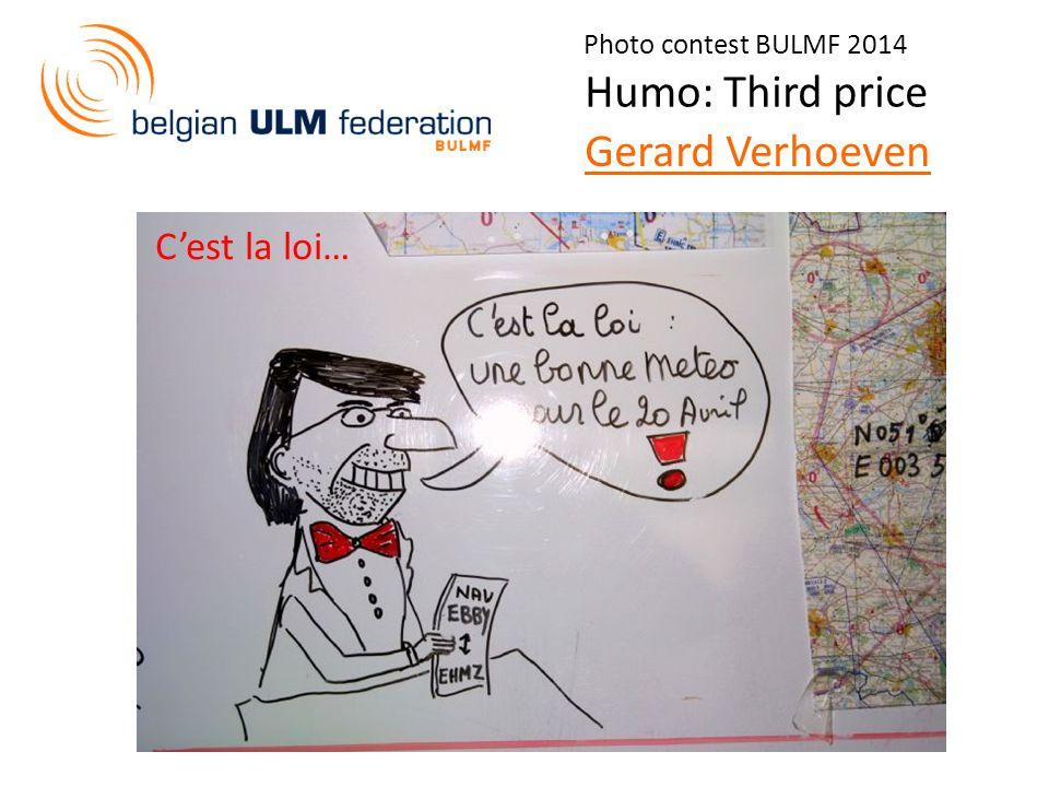 Photo contest BULMF 2014 Humo: Third price Gerard Verhoeven C'est la loi…