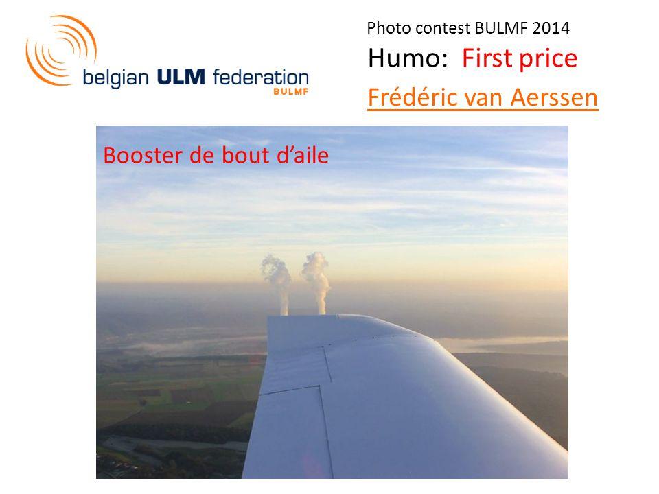 Photo contest BULMF 2014 Humo: First price Frédéric van Aerssen Booster de bout d'aile
