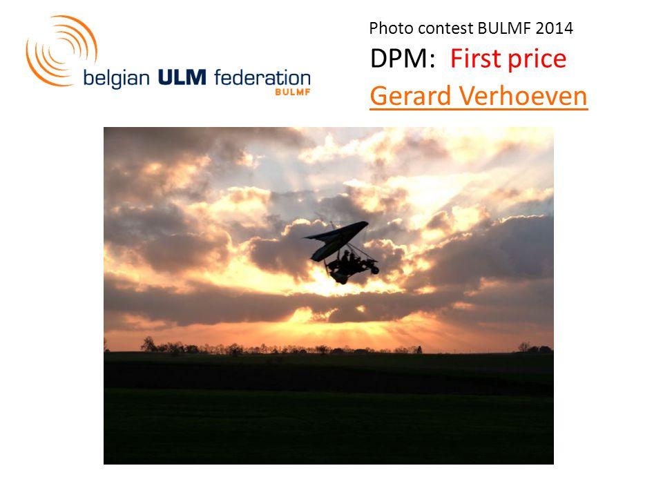 Photo contest BULMF 2014 DPM: First price Gerard Verhoeven