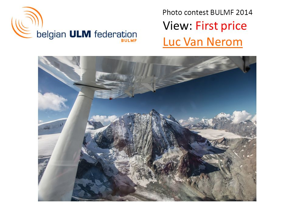 Photo contest BULMF 2014 View: First price Luc Van Nerom