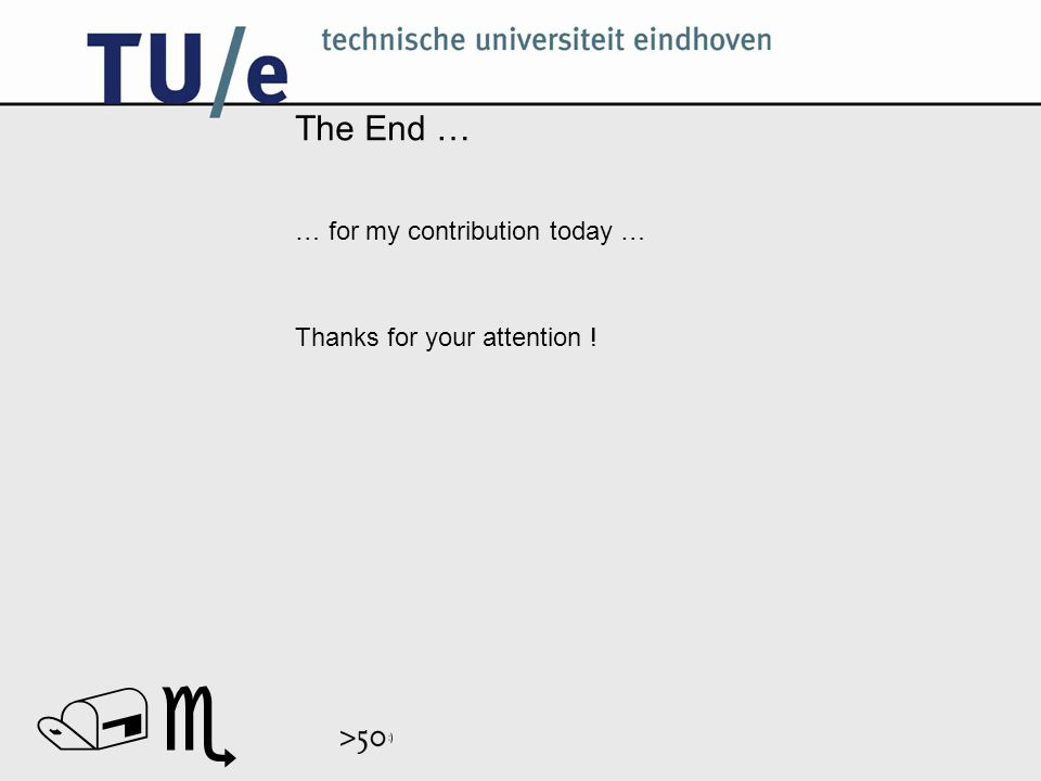 // The End … … for my contribution today … Thanks for your attention !