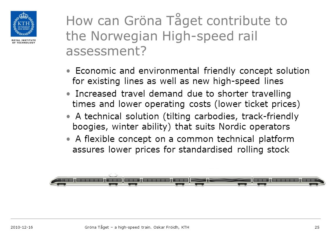 How can Gröna Tåget contribute to the Norwegian High-speed rail assessment.