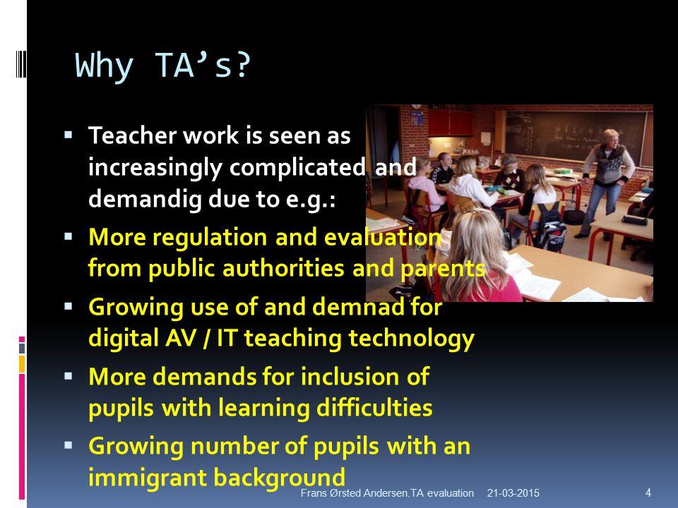 Why TA's.