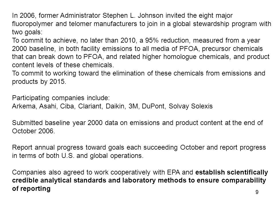 9 In 2006, former Administrator Stephen L.